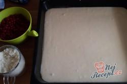 Rybízová bublanina - nejjednodušší recept od babičky, krok 4